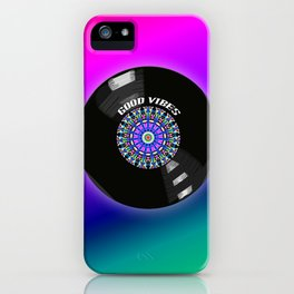 Good Vibes - For vinyl records music lover iPhone Case