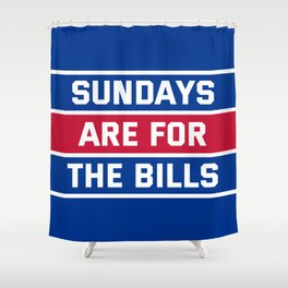 Sundays Are for the bills Shower Curtain