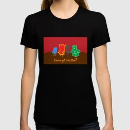 Can We Get A Location? T-shirt