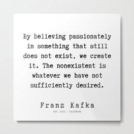 17   | Franz Kafka Quotes | 190910 Metal Print