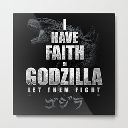 I Have Faith in the King Metal Print