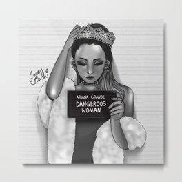 Dangerous Woman Metal Print