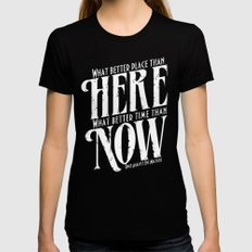 Here, Now!  Black Womens Fitted Tee MEDIUM
