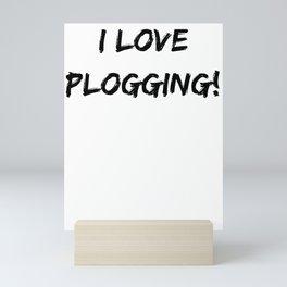 I love Plogging! Minimalist Typography Mini Art Print