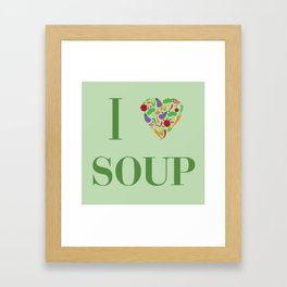 I heart Soup Framed Art Print