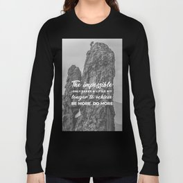 Achieve The Impossible Goals Dreams Ambitions Long Sleeve T-shirt