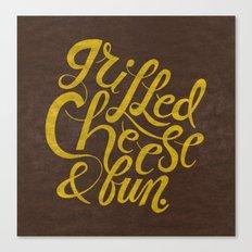 Grilled Cheese & Fun Canvas Print