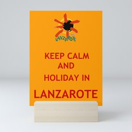 Keep Calm and Holiday in Lanzarote Mini Art Print