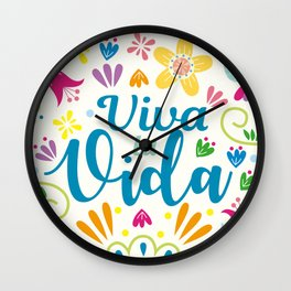 Viva la Vida Colorful Joyful Wall Clock