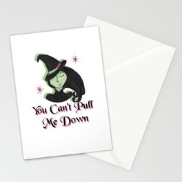 You Can't Pull Me Down Stationery Cards
