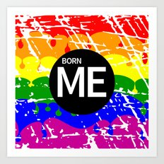 Freedom flag Rainbow Born Me Art Print