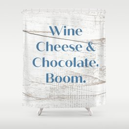 Wine Cheese & Chocolate Shower Curtain