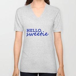 Hello Sweetie Unisex V-Neck
