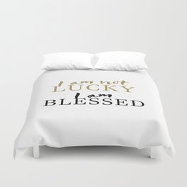 Christian,Bible Quote,I am not lucky, I am blessed Duvet Cover