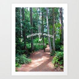 Adventure - go find it Art Print