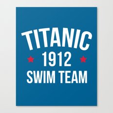 Swim Team Funny Quote Canvas Print