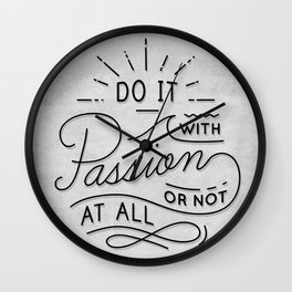 Do It With Passion Wall Clock