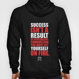 Lab No. 4 - Success Is Not A Result Of Spontaneous Combustion Gym Inspirational Quotes Poster Hoody