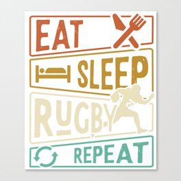 Eat Sleep Rugby Repeat - Rugby Player Canvas Print