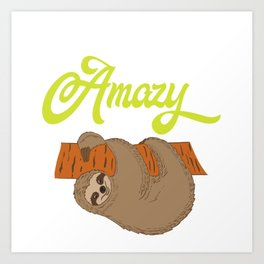 """For Animal Lovers Great Sloth Shirt For Animal Lovers """"Lazy But Amazy"""" T-shirt Design Lazy Sleepy Art Print"""