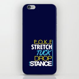 POKE STRETCH TUCK DROP STANCE v7 HQvector iPhone Skin