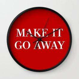 "MAGA-Style ""Make it Go Away"" Wall Clock"