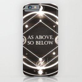 As Above, So Below iPhone Case