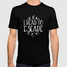 I Read To Escape (Inverted) Mens Fitted Tee Black MEDIUM
