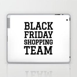 Black Friday Shopping Team Laptop & iPad Skin