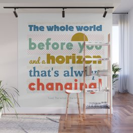 The Whole World Before You Wall Mural