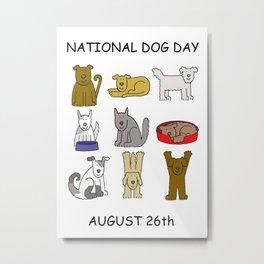 National Dog Day Metal Print