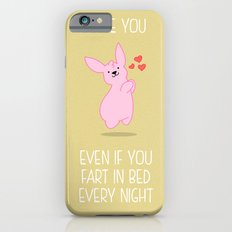 Love you, farter Slim Case iPhone 6s