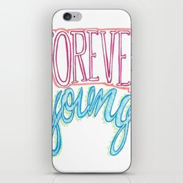 Forever Young iPhone Skin