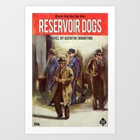 reservoir dogs Art Prints featuring RESERVOIR DOGS by Ads Libitum