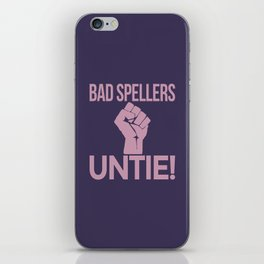 BAD SPELLERS UNTIE! (Purple) iPhone Skin