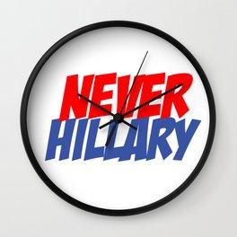 Never Hillary (White) Wall Clock