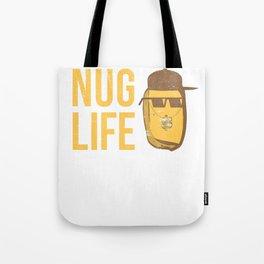 Nug Life - Distressed Design for Chicken Nugget Fans Tote Bag