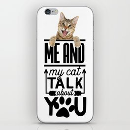 Me And My Cat iPhone Skin