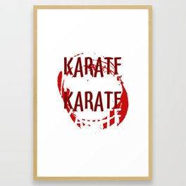 Karate Judo Kung Fu Gift Martial Arts Kickboxing Framed Art Print