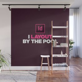 I layout by the Pool Wall Mural