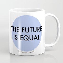 The Future is Equal - Blue Coffee Mug
