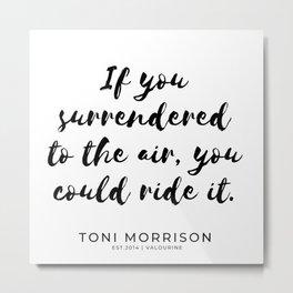 1      Toni Morrison Quotes   190807 Metal Print