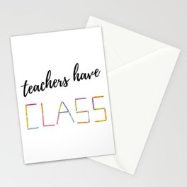 Teachers Have Class Gift Ideas Teacher Appreciation Day Stationery Cards