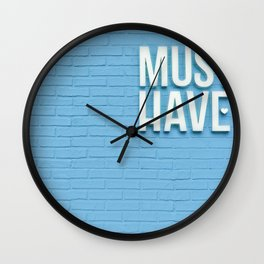 Must Have Wall Clock