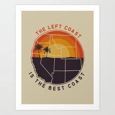 Left Coast is the Best Coast Art Print