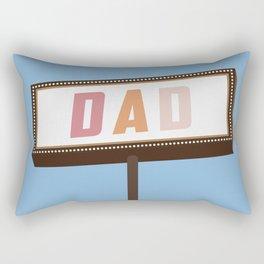 dad sign Rectangular Pillow