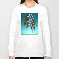 paradise Long Sleeve T-shirts featuring PARADISE by Chrisb Marquez