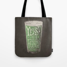 St. Patricks Variation - Yeast is a Fungi Tote Bag