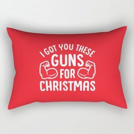 I Got You These Guns For Christmas (Funny Gym Fitness) Rectangular Pillow