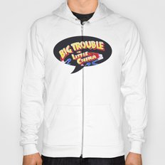 Big Trouble in Little China Hoody
